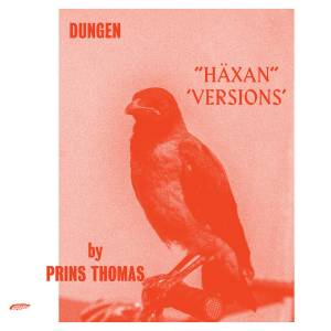 Cover - Dungen: Häxan (Versions By Prins Thomas)