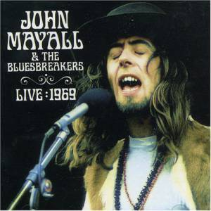 Cover - John Mayall & The Bluesbreakers: Live 1969