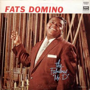 "Cover - Fats Domino: Fabulous ""Mr. D"", The"