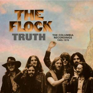 Cover - Flock, The: Truth: The Columbia Recordings 1969-1970