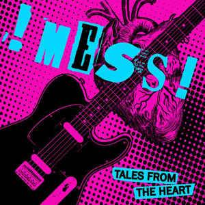 Cover - !mess!: Tales From The Heart