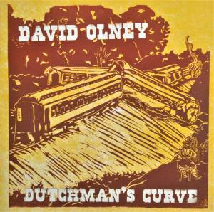 Cover - David Olney: Dutchman's Curve