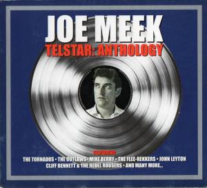 Cover - Alan Klein: Joe Meek - Telstar: Anthology