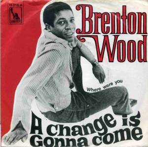 Cover - Brenton Wood: Chance Is Gonna Come, A