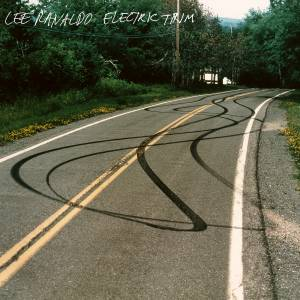 Cover - Lee Ranaldo: Electric Trim