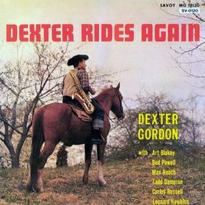 Cover - Dexter Gordon: Dexter Rides Again