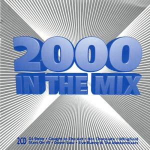 Cover - Gala: 2000 In The Mix
