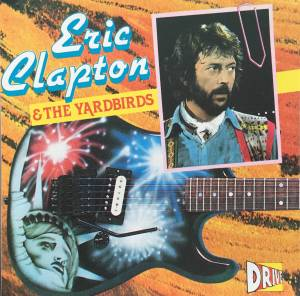 Cover - Eric Clapton & The Yardbirds: Eric Clapton & The Yardbirds