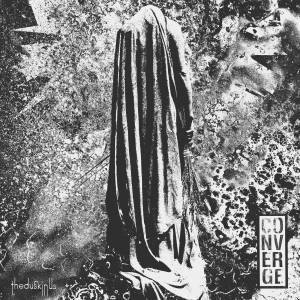 Cover - Converge: Dusk In Us, The