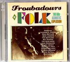 Troubadours Of Folk - The 60s Acoustic Explosion - Cover
