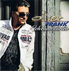 Oliver frank ich kann warten promo single cd 2017 for Frank flechtwaren katalog 2017