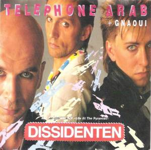 Cover - Dissidenten: Telephone Arab