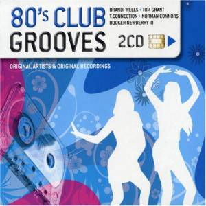 Cover - René & Angela: 80's Club Grooves