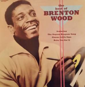 Cover - Brenton Wood: Best Of Brenton Wood, The