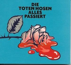 Die Toten Hosen: Alles Passiert (Single-CD) - Bild 1