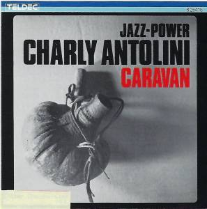 Cover - Charly Antolini: Caravan