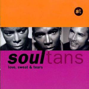 Cover - Soultans: Love, Sweat & Tears