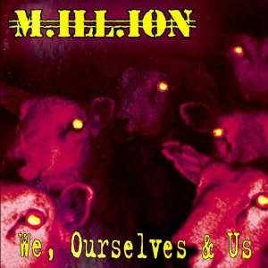 M.ill.ion: We, Ourselves & Us - Cover