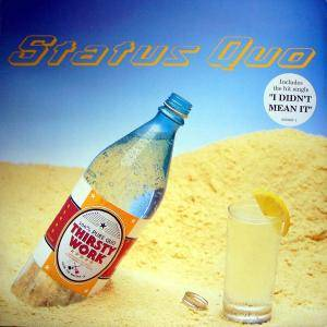 Status Quo: Thirsty Work - Cover