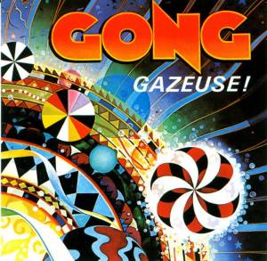 Cover - Gong: Gazeuse