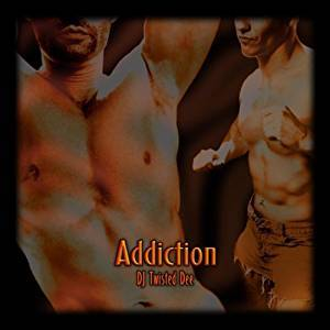 DJ Twisted Dee: Addiction - Cover