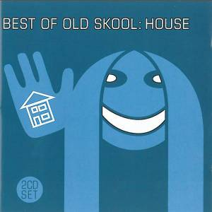 Best Of Old Skool: House - Cover