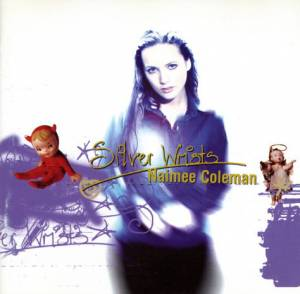 Cover - Naimee Coleman: Silver Wrists