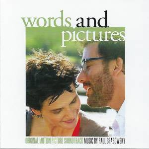 Paul Grabowsky: Words And Pictures - Original Motion Picture Soundtrack - Cover