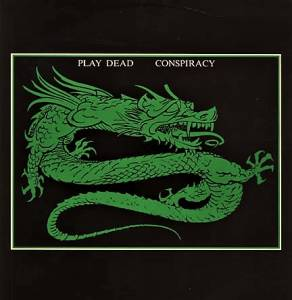 Cover - Play Dead: Conspiracy