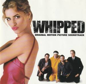 Cover - Magnified: Whipped - Original Motion Picture Soundtrack