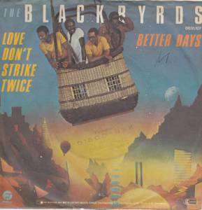Cover - Blackbyrds, The: Love Don't Strike Twice