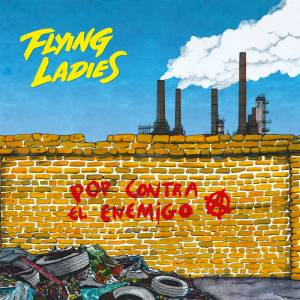 Flying Ladies: Pop Contra Al Enemigo (LP) - Bild 1