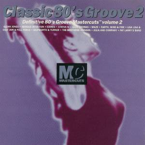 Cover - Glenn Jones: Classic 80's Groove Volume 2