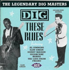 Cover - Jimmy Nolen: Dig These Blues: The Legendary Dig Masters