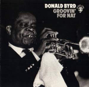 Cover - Donald Byrd: Groovin' For Nat