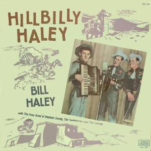Cover - Bill Haley: Hillbilly Haley