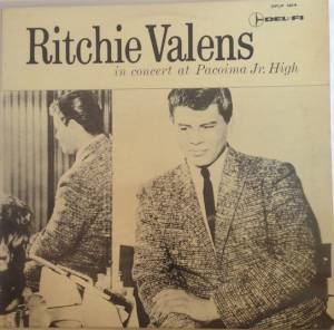 Cover - Ritchie Valens: In Concert At Pacoima Jr. High