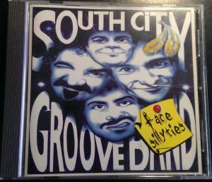 South City Groove Band: Face Sillities (CD) - Bild 1