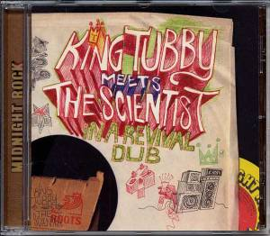 King Tubby: King Tubby Meets The Scientist In A Revival Dub - Cover