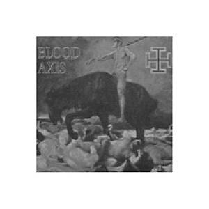 Blood Axis: Gospel Of Inhumanity, The - Cover