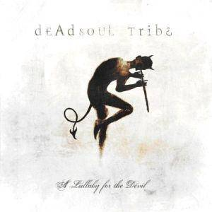 Deadsoul Tribe: A Lullaby For The Devil (CD) - Bild 1