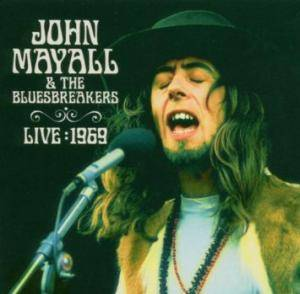 John Mayall & The Bluesbreakers: Live: 1969 - Cover
