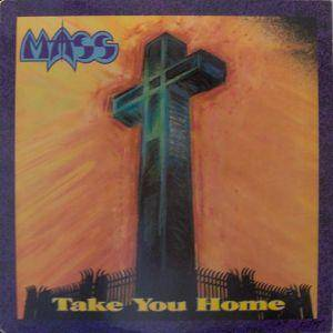 Mass: Take You Home - Cover