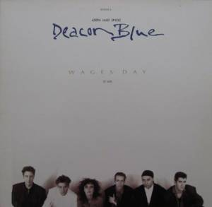 "Deacon Blue: Wages Day (12"") - Bild 1"