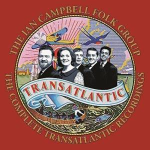 Cover - Ian Campbell Folk Group, The: Complete Transatlantic Recordings, The