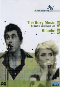 Cover - Blondie: Roxy Music The Best Of Musik Laden Live / Blondie Live, The