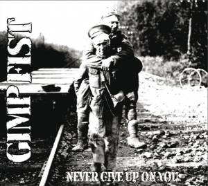 Cover - Gimp Fist: Never Give Up On You