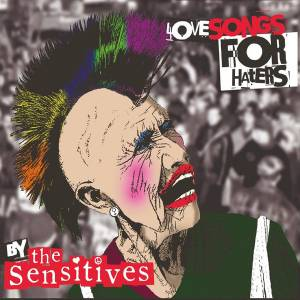 The Sensitives: Love Songs For Haters (LP) - Bild 1