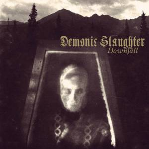 Demonic Slaughter: Downfall - Cover