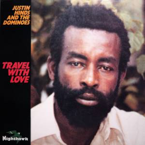 Cover - Justin Hinds & The Dominoes: Travel With Love